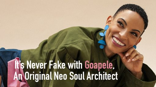 It's Never Fake with Goapele, An Original Neo Soul Architect
